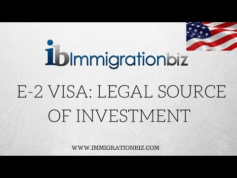 E 2 Visa |  Legal Source of Investment