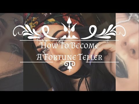 How To Become A Fortune Teller