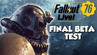 FINAL BETA TEST! - Fallout 76 PC BETA Gameplay (Archived Livestream)