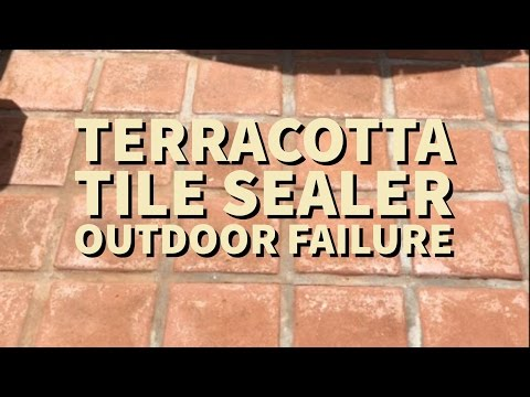 Outdoor terracotta tile failing sealer tips