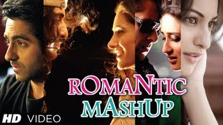 Romantic Mashup Full Video Song | DJ Chetas | Best Bollywood Mashups