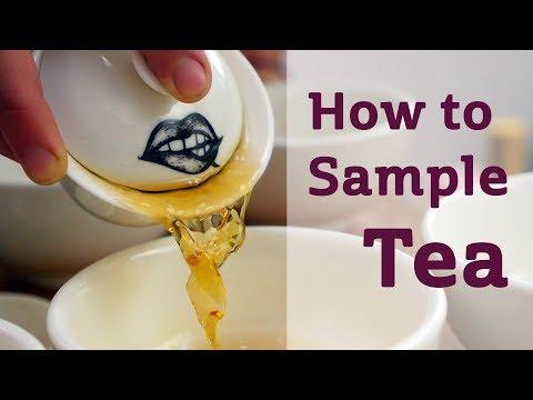 How To Sample Tea