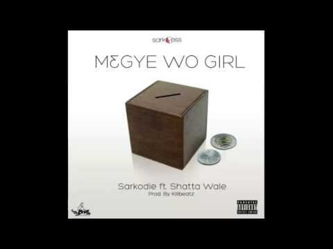Xxx Mp4 Sarkodie M3gye Wo Girl Ft Shatta Wale Audio Slide 3gp Sex