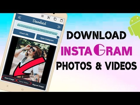 How to download Instagram Photos and Videos? download easily Instagram photos videos