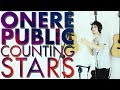 Counting Stars Onerepublic Cover