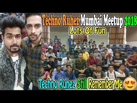 Vlog #3 Techno Ruhez Mumbai Meetup 2018❤ He Still Remember Me😍