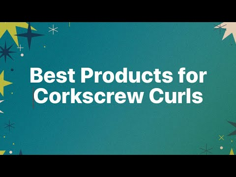 Naturally curly: Best products for Corkscrew curls.