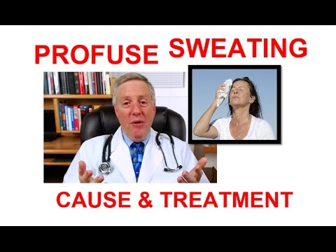 What CAUSES Profuse SWEATING? | Causes of PROFUSE Sweating [ANSWERS] | Profuse Sweating Causes