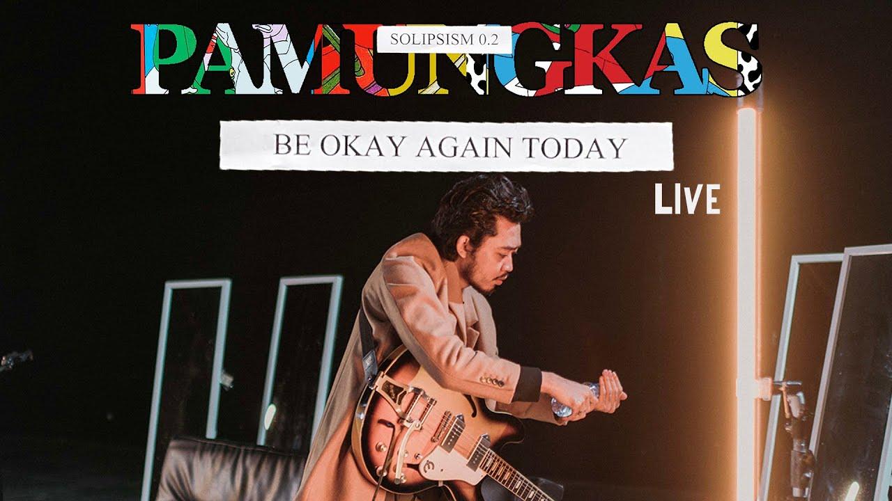 Download Pamungkas - Be Okay Again Today LIVE MP3 Gratis
