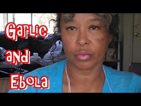 VINE Day 18: Thought for the Day: Garlic and Ebola - 3 Examples of the Power of Garlic