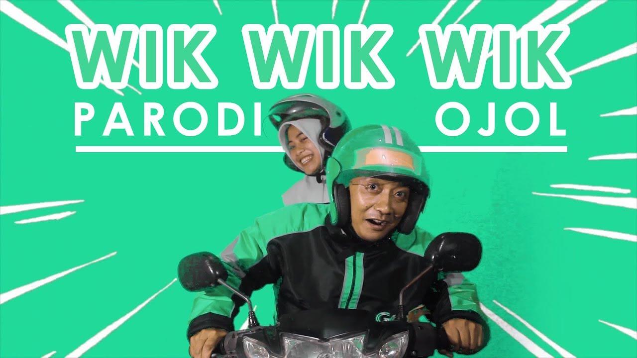 WIK WIK WIK PARODI OJOL (ครางชื่ออ้ายแน - ศรีจันทร์ วีสี Feat.ต้าร์ เพ็ญนภา แนบชิด ท็อปไลน์)