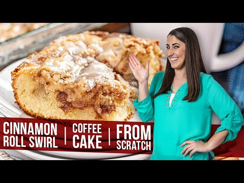 Cinnamon Roll Swirl Coffee Cake From Scratch