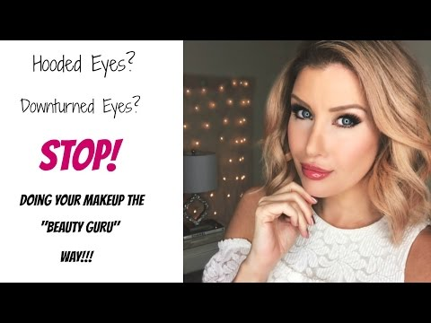 HOODED or DOWNTURNED Eyes? STOP Doing Your Makeup Like A YOUTUBER! Eye Makeup Tips and Tricks!