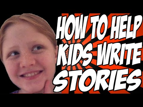 How to Help Kids Write Stories