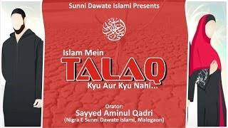 Islam mein Talaq (Divorce) Kyu aur Kyu Nahi by Sayyed Aminul Qadri