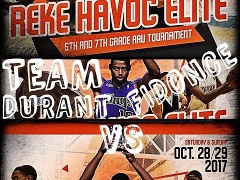 Reke Havoc Elite   Team Durant vs Fidonce   2017