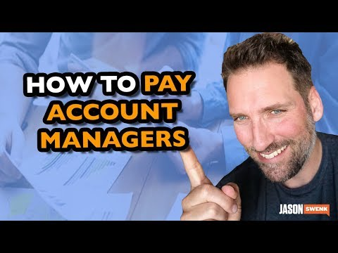 HOW TO PAY AD AGENCY ACCOUNT MANAGERS SO THEY GROW THE BUSINESS