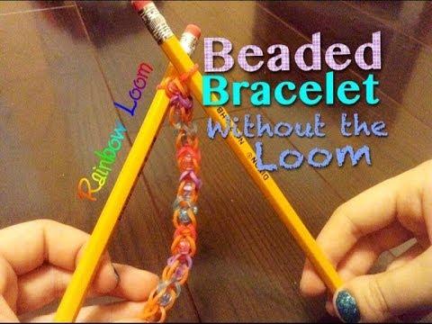 EASY Rainbow Loom Beaded Bracelet w/ Pencils (no loom required)