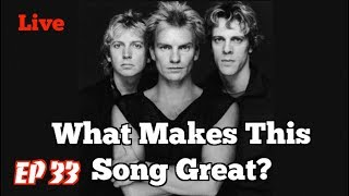 What Makes This Song Great? Live!! THE POLICE 2