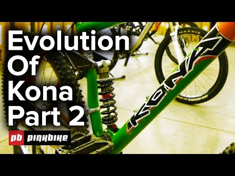 Evolution of Kona Bikes Part 2