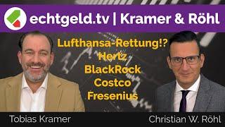 Kramer & Röhl | Lufthansa, Hertz, Sixt, Blackrock, Costco & Fresenius | echtgeld.tv (26.05.2020)
