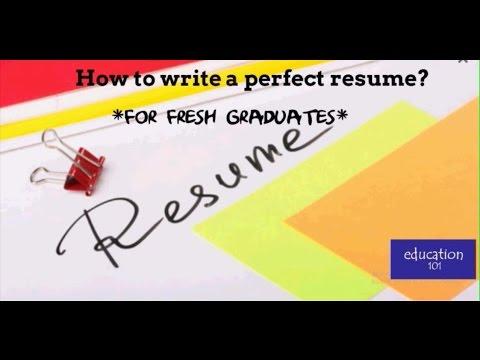 Write a killer resume - for fresh graduates