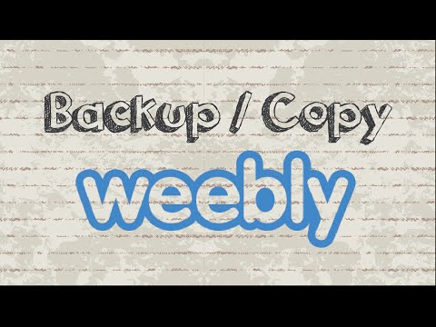 How to backup Weebly site