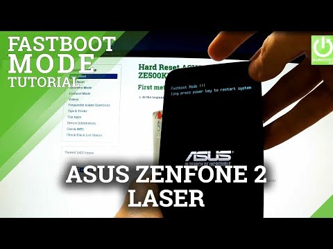 Fastboot Mode in ASUS Zenfone 2 Laser ZE500KL - How to Enter and Quit Fastboot