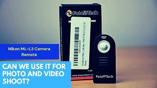 Nikon Wireless Remote (F&T ML-L3) photography (for Nikon Camera)
