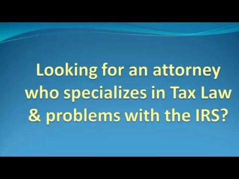 How to  Find Tax Law Attorneys