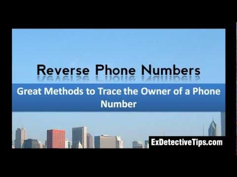 Reverse Phone Numbers - Trace the Owner of a Phone Number