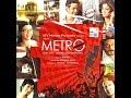 Life in a Metro   Jukebox - Full Album Songs   Pritam