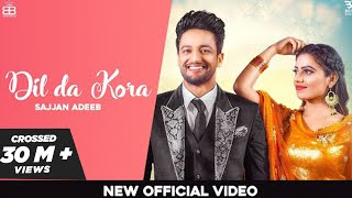 Dil Da Kora (Wangaan Da Naap) Sajjan Adeeb Ft Raavi Bal | Bamb Beats | New Punjabi Songs 2019