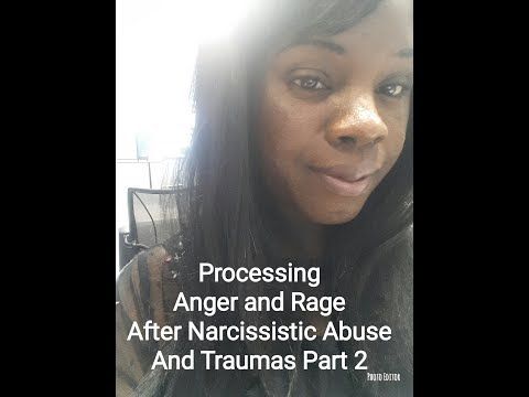 Part 2 How to Deal With Anger and Rage After Narcissist Abuse and Traumas