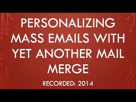 Personalizing Mass Emails With Yet Another Mail Merge