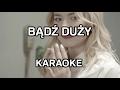 NOWA, LEPSZA WERSJA! Natalia Nykiel - Bądź duży [karaoke/instrumental] - Polinstrumentalista