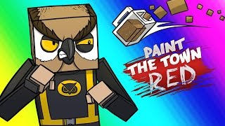 Paint the Town Red Funny Moments - Vanoss & Delirious