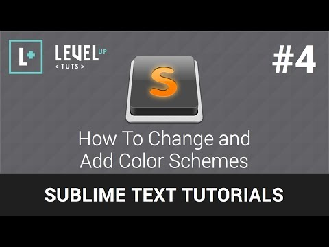 Sublime Text Tutorials #4 - How To Change and Add Color Schemes