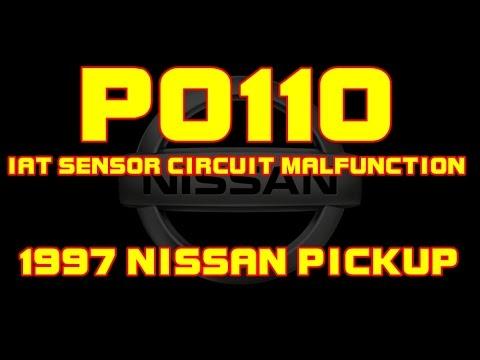 ⭐ 1997 Nissan Pickup - P0110 - IAT Sensor Circuit Malfunction
