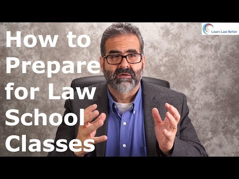 How to Prepare for Law School Classes