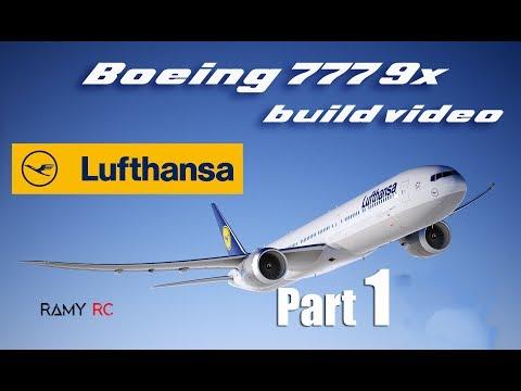 BOEING 777 9x Lufthansa RC airplane build video Part 1
