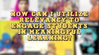 Utilizing Relevancy for Engagment in Meaningful Learning