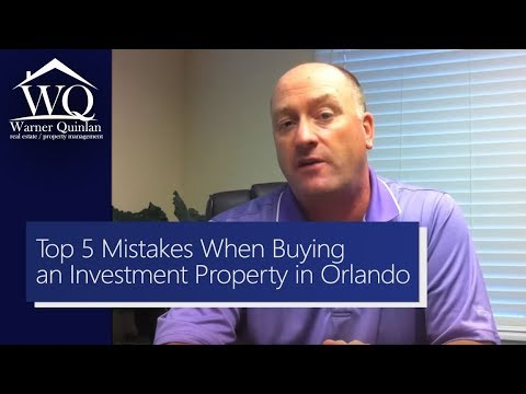 Top 5 Mistakes when Buying an Investment Property in Orlando