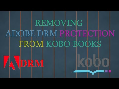 How To Remove Adobe DRM Protection on Kobo eBooks