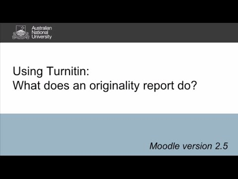 Turnitin at ANU: What does an originality report do?