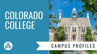Colorado College - overview by American College Strategies after a campus tour