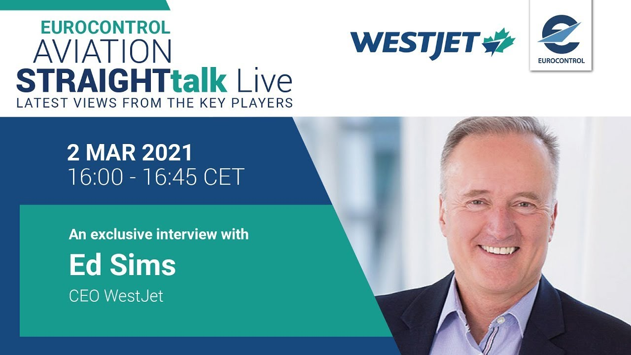 Aviation StraightTalk  Live with WestJet CEO, Ed Sims