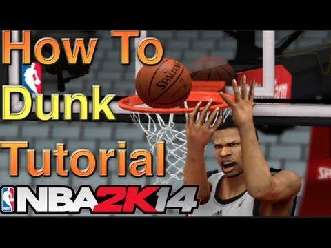 NBA 2k14 Dunking Tutorial - How To Do A 360 Dunk! Nba 2k14 Dunking Fundamentals!