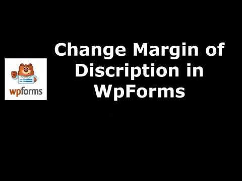 Free Tool to Modify description Margine in WpForms