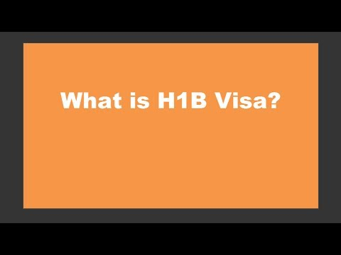 What is H1B Visa - Work Visa for USA